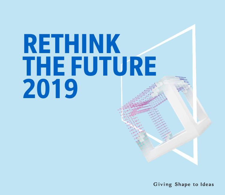 Rethink the future 2019